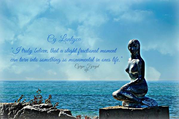 Photograph - Cy Lantyca Quote by Cyryn Fyrcyd