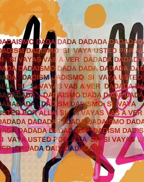 Mixed Media - Dada Poster 2  by Paul Sutcliffe