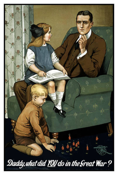 War Effort Wall Art - Painting - Daddy What Did You Do In The Great War by War Is Hell Store