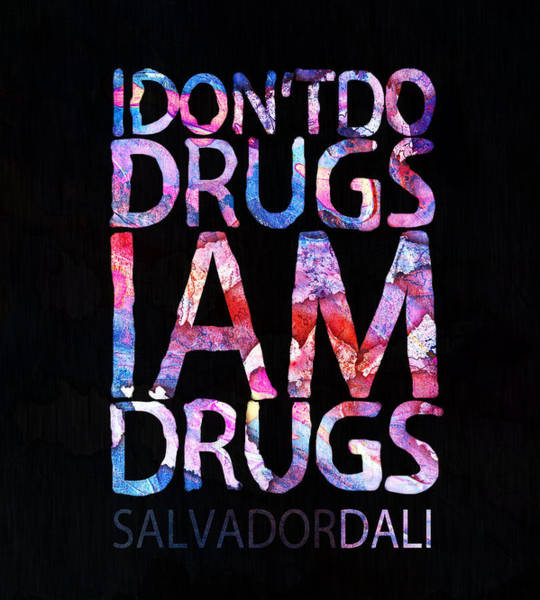 Salvador Dali Painting - Dali Quote by Jacky Gerritsen