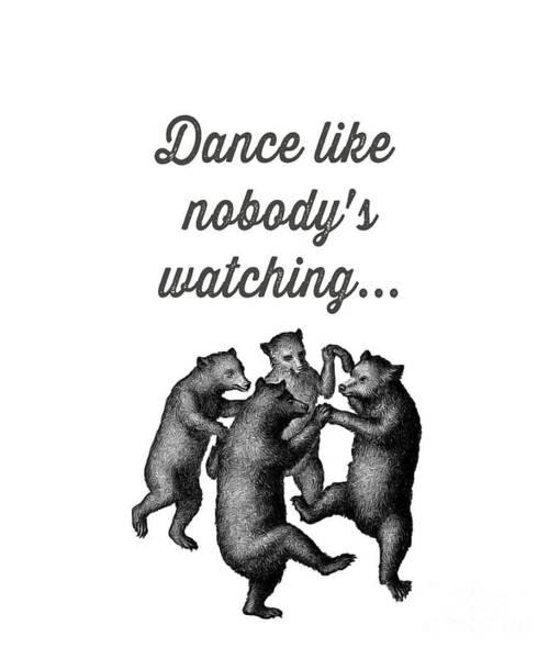 Drawing - Dance Like Nobody's Watching by Edward Fielding