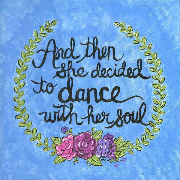 Dance With Her Soul Art Print