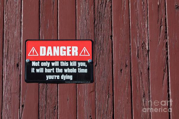 Photograph - Danger by Jim West