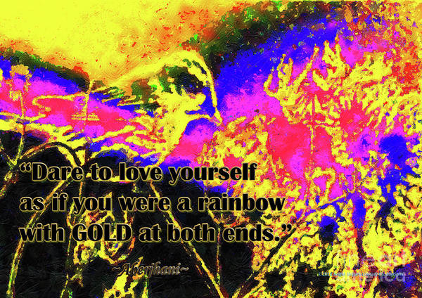 Suicide Digital Art - Dare To Love Yourself Rainbow Poster 3rd Edition by Aberjhani