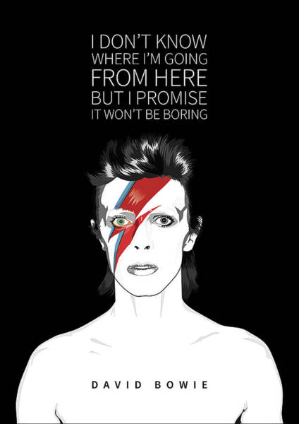 Glam Rock Digital Art - David Bowie Quote by BONB Creative