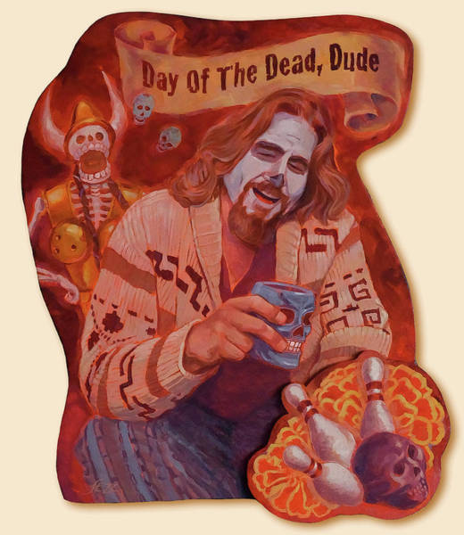 The Big Lebowski Painting - Day Of The Dead Dude by Shawn Shea