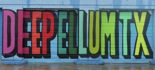 Photograph - Deep Ellum Wall Art by Robert Bellomy
