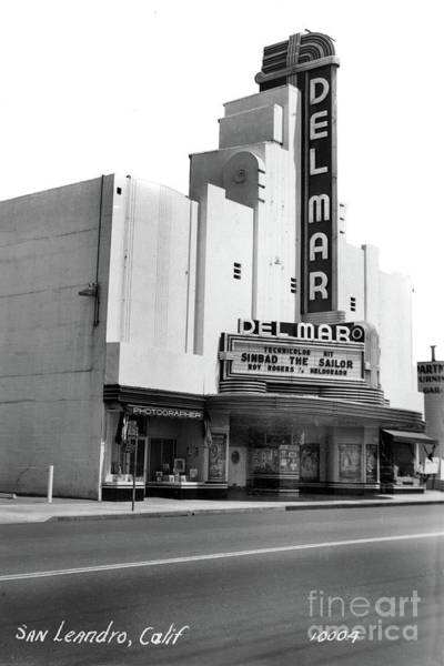 Photograph - Del Mar Theater, San Leandero With Dow Photographer Studio Next Door -1947  by California Views Archives Mr Pat Hathaway Archives