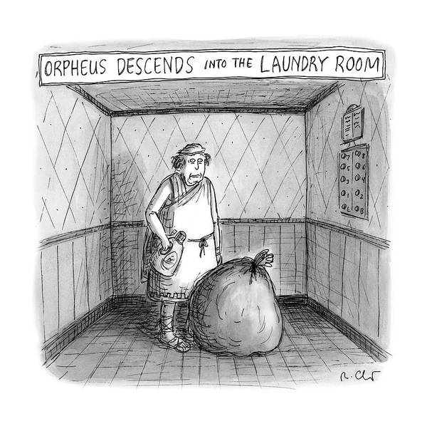 Mythology Drawing - Descent Into The Laundry Room by Roz Chast
