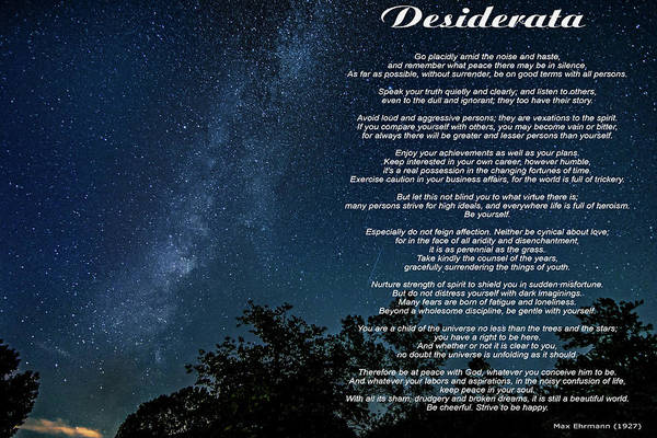 Poems Photograph - Desiderata - The Milky Way  by Steve Harrington