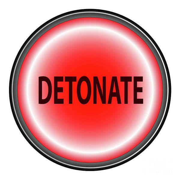 Detonation Digital Art - Detonate Button by Bigalbaloo Stock