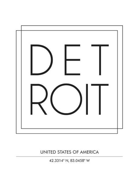 Trendy Mixed Media - Detroit, United States Of America - City Name Typography - Minimalist City Posters by Studio Grafiikka