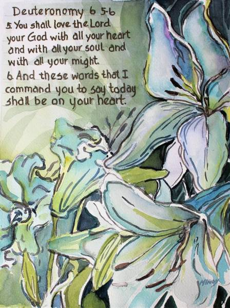 Wall Art - Painting - Deuteronomy 6 5-6 by Mindy Newman
