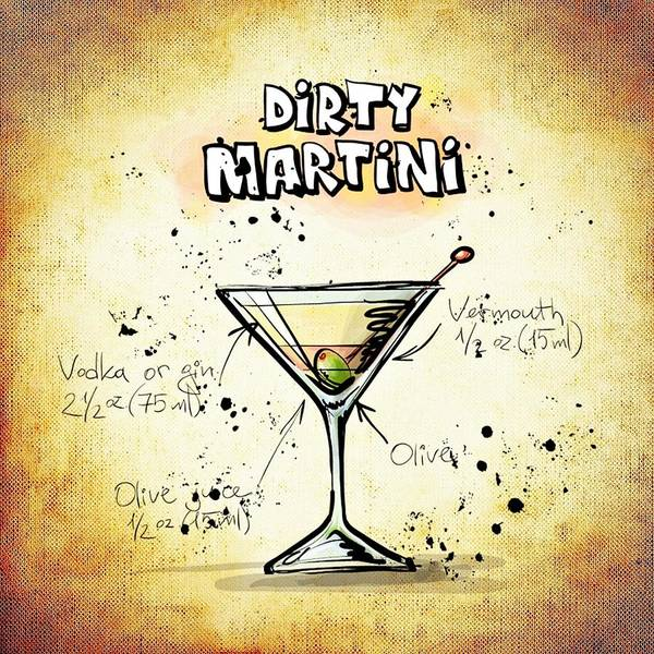 Digital Art - Dirty Martini  by Movie Poster Prints