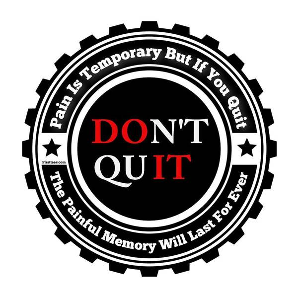 Powerlifting Digital Art - Do Not Quit by Motivational Artwork