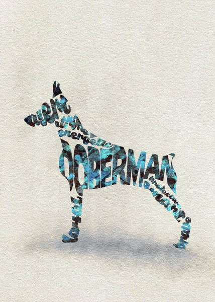 Doberman Wall Art - Painting - Doberman Pinscher Watercolor Painting / Typographic Art by Inspirowl Design
