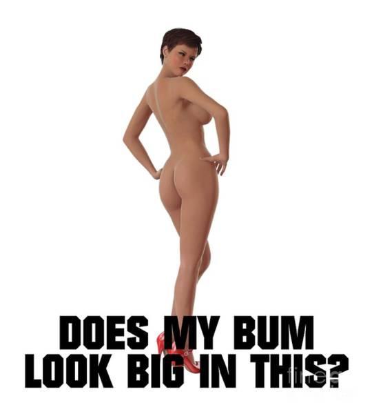 Teenager Digital Art - Does My Bum Look Big In This? by Esoterica Art Agency