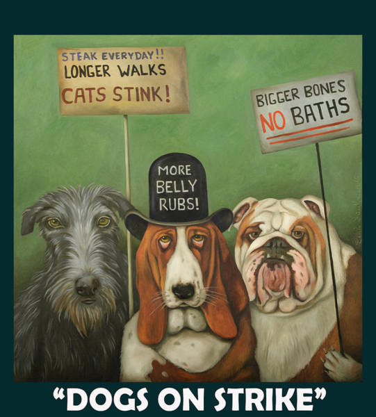 Painting - Dogs On Strike With Lettering by Leah Saulnier The Painting Maniac