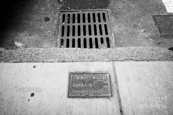 Storm Drain Photograph - dont dump drains to boston harbor sign next to street level storm water drain Boston USA by Joe Fox