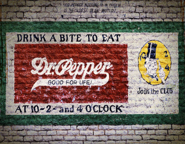 Photograph - Dr Pepper Good For Life by Joan Carroll