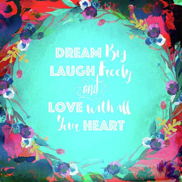 Photograph - Dream Laugh Love by Lynn Bauer