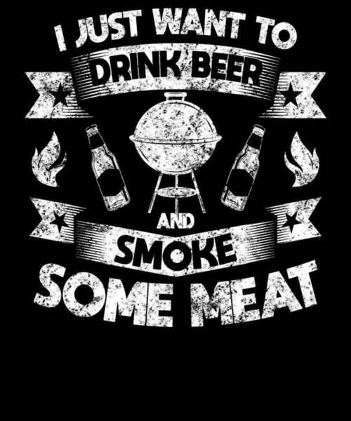 Barbeque Digital Art - Drink Beer Smoke Meat Pun Bbq Barbecue Gift by Michael S