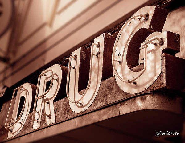 Photograph - Drug Store Sign - Vintage Downtown Pharmacy by Steven Milner