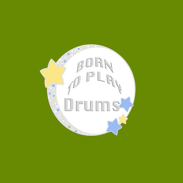 Photograph - Drum Born To Play Drum 5673.02 by M K Miller