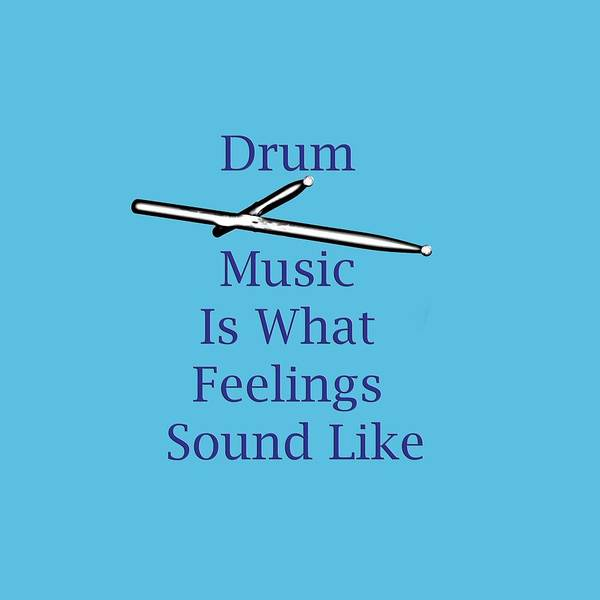 Photograph - Drum Is What Feelings Sound Like 5578.02 by M K Miller