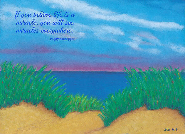 Pastel - Dunes At Dawn - With Quote by Anne Katzeff