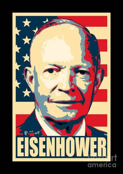 Wall Art - Digital Art - Dwight D. Eisenhower Amercian Propaganda Poster Art by Filip Hellman