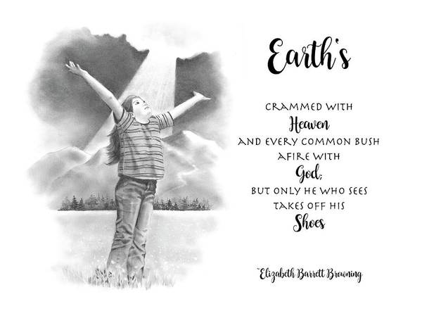Wall Art - Drawing - Earth Is Crammed With Heaven Browning Quote by Joyce Geleynse