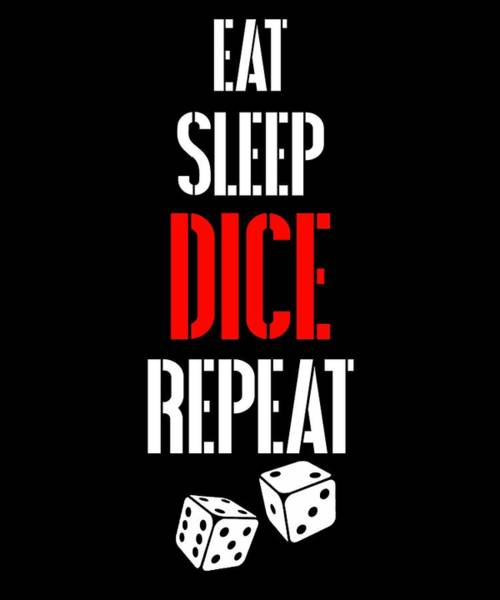 Caller Digital Art - Eat Sleep Dice Repeat Casino Player Shirts by Sourcing Graphic Design