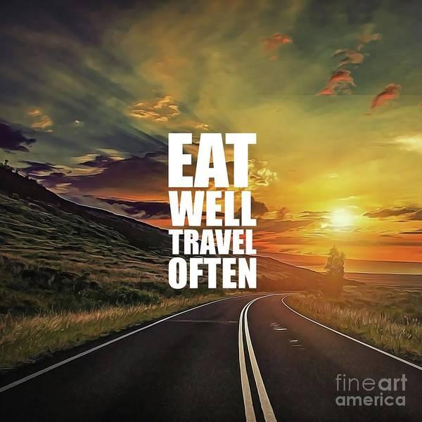 I Phone Case Mixed Media - Eat Well Travel Often by Silva Lara