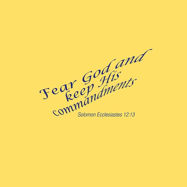 Photograph - Ecclesiastes 12-13 Fear God by M K Miller
