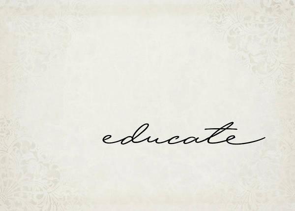 Educating Wall Art - Digital Art - Educate One Word Series by Ricky Barnard