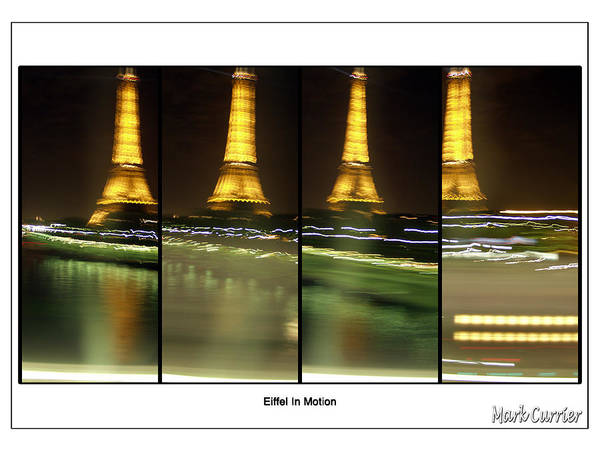 Photograph - Eiffel In Motion Series by Mark Currier