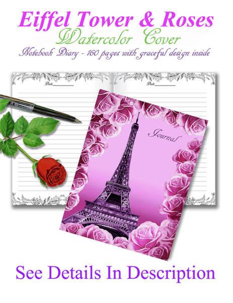 Painting - Eiffel Tower And Roses Travel Journal  by Irina Sztukowski