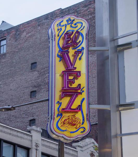 Wall Art - Photograph - El Vez Sign - Philadelphia by Bill Cannon