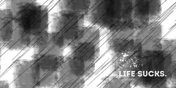 Loneliness Digital Art - Emotional Art Life Sucks by Melanie Viola
