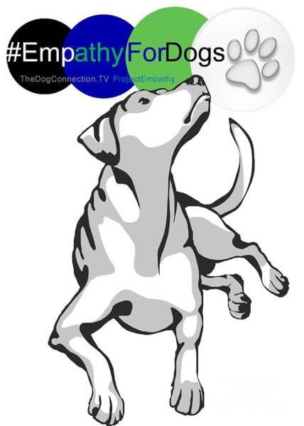 Digital Art - Empathy For Dogs by Kathy Tarochione