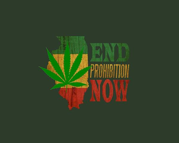 Cultivation Digital Art - End Prohibition Now Illinois Color by BN Tees