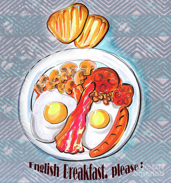 Drawing - English Breakfast by Ariadna De Raadt