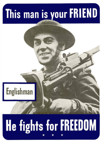 American Army Wall Art - Painting - Englishman - This Man Is Your Friend by War Is Hell Store
