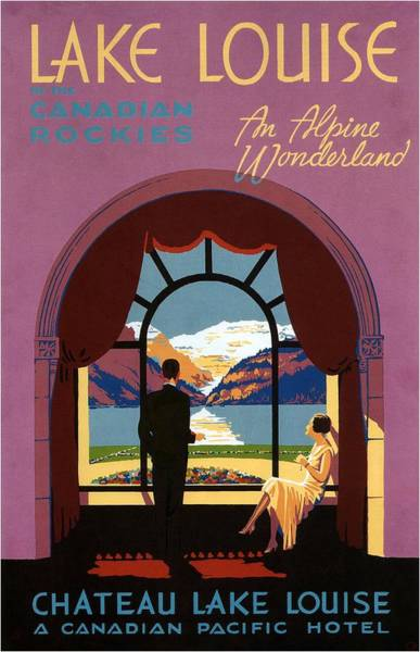 Mountain Lake Painting - Enjoying A View Of The Mountains From A Hotel Room - Lake Louise Canandian Rockies - Vintage Poster by Studio Grafiikka