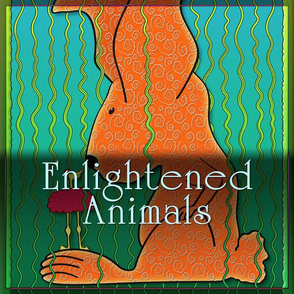 Serendipity Digital Art - Enlightened Animals by Becky Titus