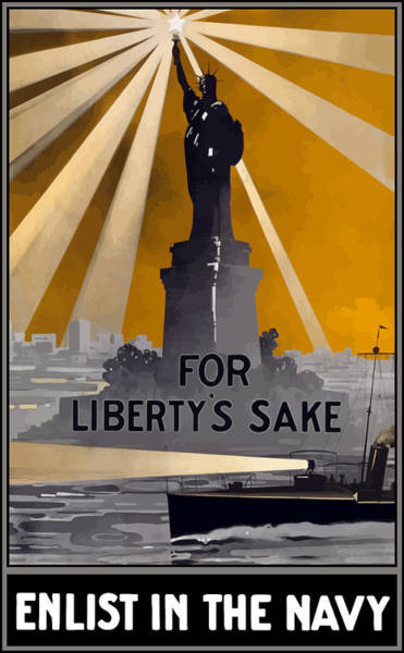 Statue Wall Art - Painting - Enlist In The Navy - For Liberty's Sake by War Is Hell Store
