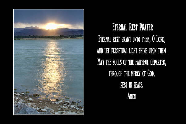 Photograph - Eternal Rest Prayer by James BO Insogna