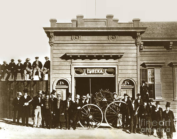 Photograph - Eureka Hose Company No. 4 San Francisco Circa 1865 by California Views Archives Mr Pat Hathaway Archives