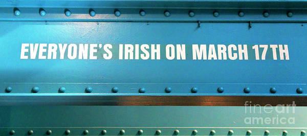 Wall Art - Photograph - Everyone's Irish On March 17th Dublin by John Rizzuto